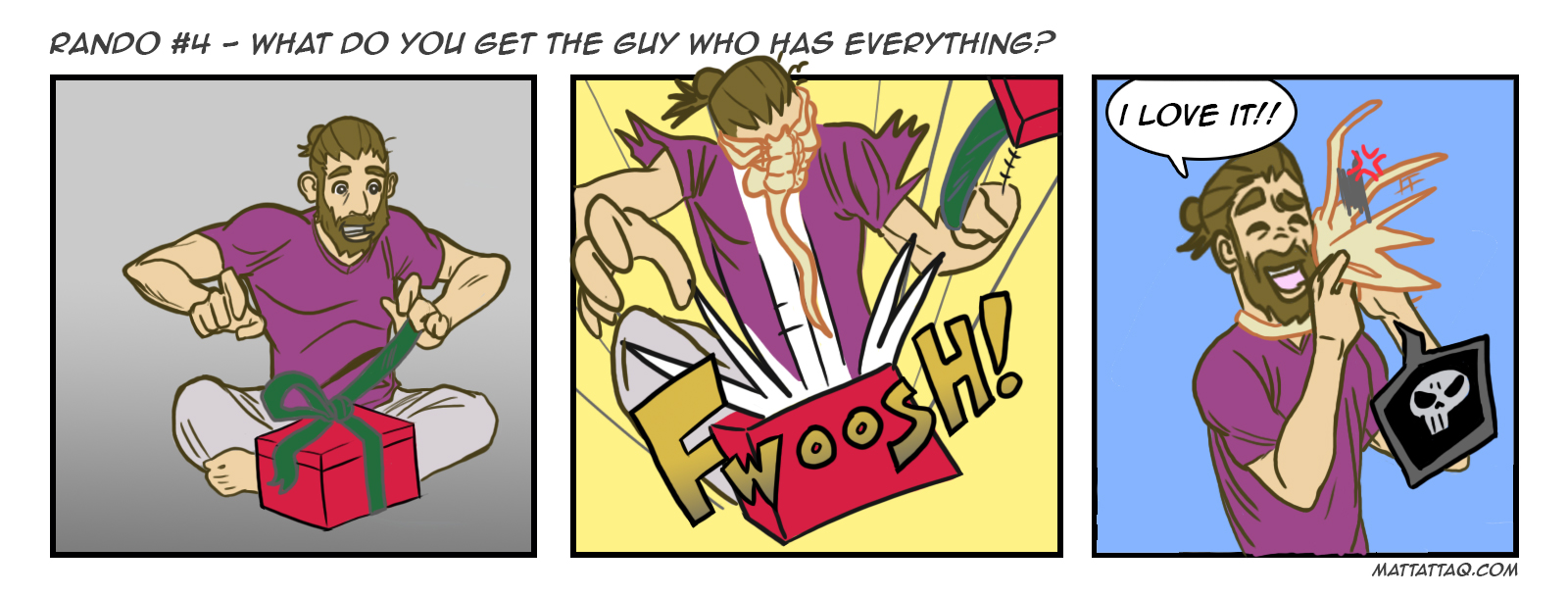 Rando 04 - What do you get the guy who has everything?